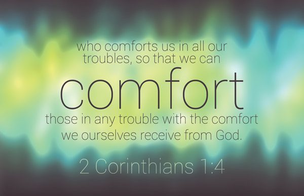 Comfort Those In Trouble