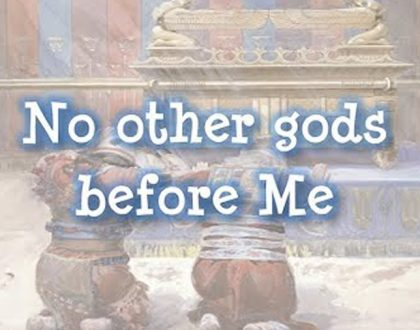 No Other gods Before Me