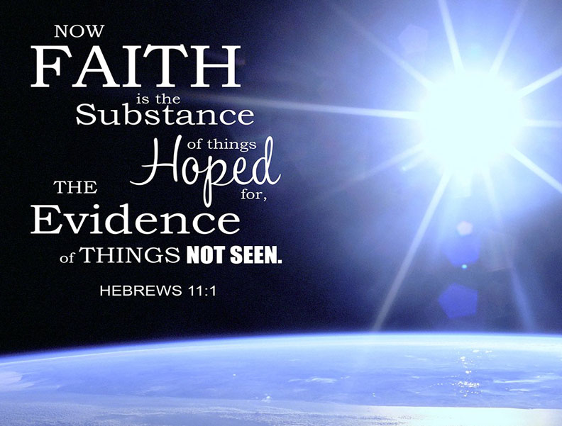 Faith is the Substance of Things Hoped For