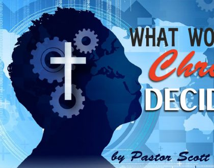What Would Christ Decide?