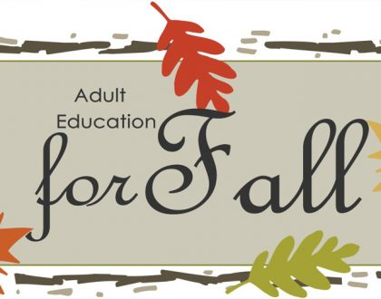 Adult Education for Fall